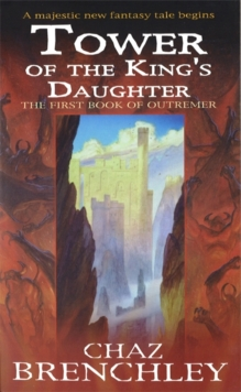 Tower Of The King's Daughter, Paperback Book