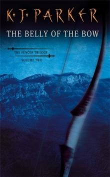 The Belly Of The Bow : Fencer Vol 2, Paperback Book