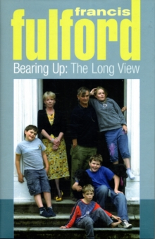 Bearing Up : The Long View, Hardback Book