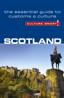 Scotland - Culture Smart!, Paperback / softback Book