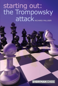 Starting Out: The Trompowsky Attack, Paperback Book