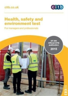 Health, Safety and Environment Test for Managers and Professionals : GT 200/15, Paperback Book