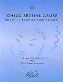 Child Sexual Abuse : Informing Practice from Research, Paperback Book