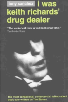 I Was Keith Richards' Drug Dealer, Hardback Book