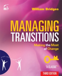 Managing Transitions : Making the Most of Change, Paperback Book