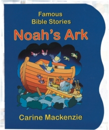 Famous Bible Stories Noah's Ark, Board book Book