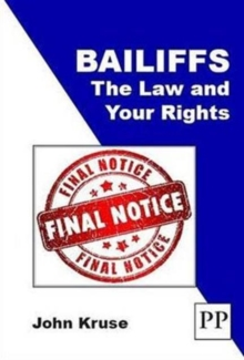 Bailiffs: The Law and Your Rights, Paperback Book