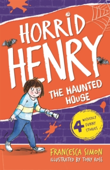 Horrid Henry's Haunted House : Book 6, Paperback Book