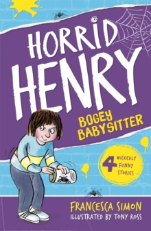 Horrid Henry and the Bogey Babysitter : Book 9, Paperback Book