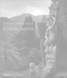 Evocations of Place : The Photography of Edwin Smith, Hardback Book