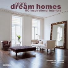More Dream Homes : 100 Inspirational Interiors, Paperback Book