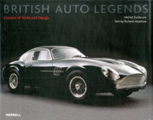 British Auto Legends : Classics of Style and Design, Hardback Book