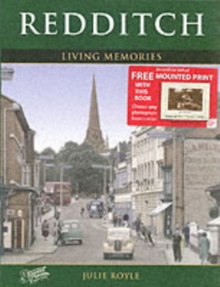 Redditch : Living Memories, Paperback Book
