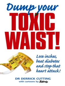 Dump Your Toxic Waist!, Paperback Book