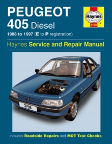 Peugeot 405 Diesel Service and Repair Manual : 1988-1997(E to P Registation), Hardback Book