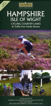 Hampshire and the Isle of Wight : Cycling Country Lanes, Sheet map, folded Book