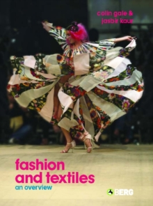 Fashion and Textiles : An Overview, Paperback Book