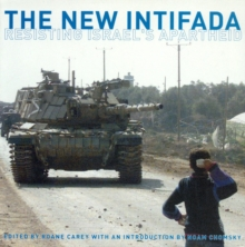 The New Intifada : Resisting Israel's Apartheid, Paperback Book