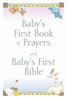 Baby's First Book of Prayers/Bible Gift Set, Paperback Book