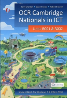 OCR Cambridge Nationals in ICT for Units R001 and R002 (Microsoft Windows 7 & Office 2010), Paperback Book