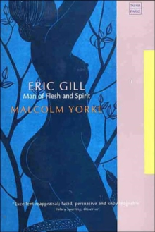 Eric Gill : Man of Flesh and Spirit, Paperback Book