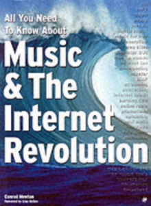All You Need to Know About Music and the Internet Revolution, Paperback Book