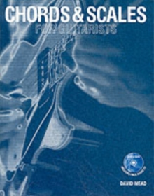 Chords and Scales for Guitarists, Paperback Book