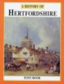 A History of Hertfordshire, Paperback Book