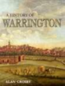 A History of Warrington, Paperback / softback Book