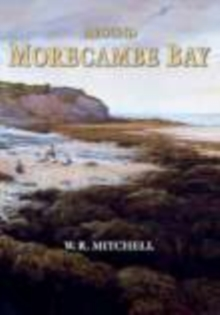 Around Morecambe Bay, Hardback Book