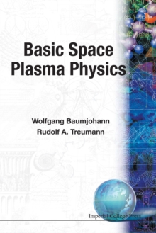 Basic Space Plasma Physics, Paperback / softback Book