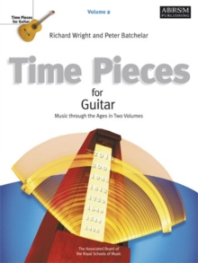 Time Pieces for Guitar, Volume 2 : Music through the Ages in 2 Volumes, Sheet music Book