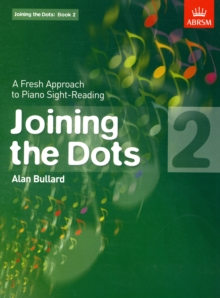 Joining the Dots, Book 2 (Piano) : A Fresh Approach to Piano Sight-Reading, Sheet music Book