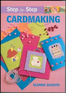 Step-by-step Cardmaking, Paperback Book