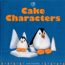 Cake Characters, Paperback Book