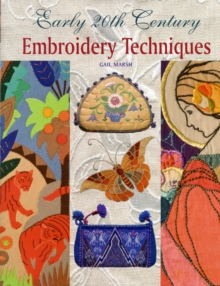 Early 20th Century Embroidery Techniques, Hardback Book