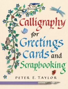 Calligraphy for Greeting Cards and Scrapbooking, Paperback Book
