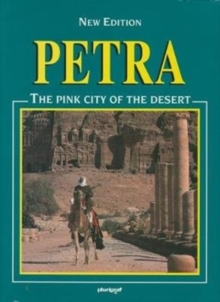 Petra : The Pink City of the Desert, Paperback Book