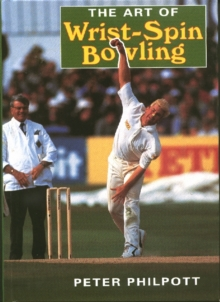 The Art of Wrist Spin Bowling, Paperback Book