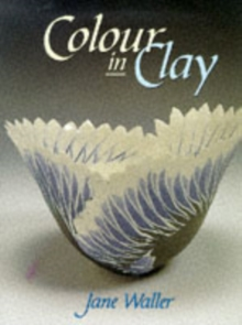 Colour in Clay, Hardback Book