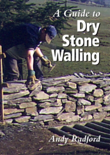 A Guide to Dry Stone Walling, Hardback Book