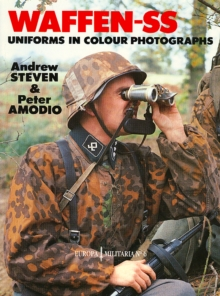 Waffen-SS Uniforms in Colour Photographs, Paperback Book