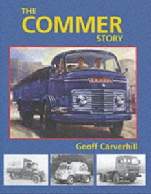 The Commer Story, Hardback Book