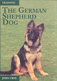 Training the German Shepherd Dog, Paperback Book