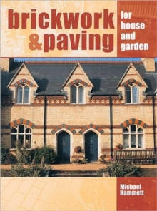 Brickwork and Paving for House and Garden, Hardback Book
