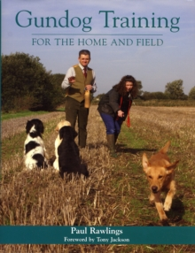 Gundog Training for the Home and Field, Hardback Book