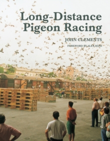 Long-Distance Pigeon Racing, Hardback Book