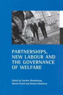 Partnerships, New Labour and the Governance of Welfare, Paperback Book