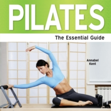 Pilates : The Essential Guide, Paperback Book