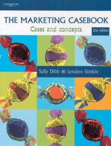 The Marketing Casebook : Cases and Concepts, Paperback Book